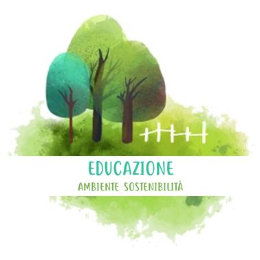 Educazione, Ambiente, Sostenibilità